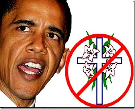 Obama Anti-Christian