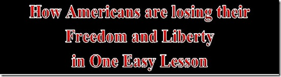 How Americans are Losings their Freedom ... banner title
