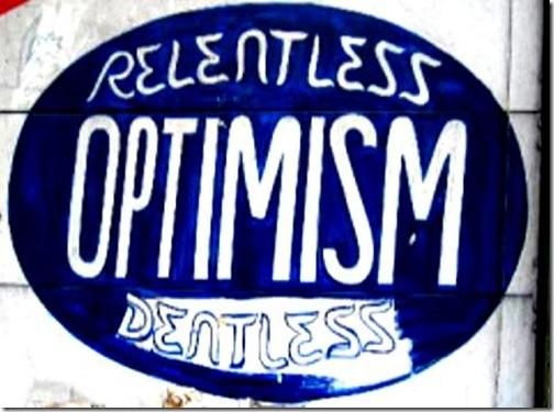 Relentness Optimism