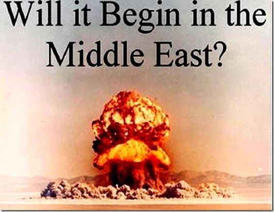 Will Nuke War Begin Middle East