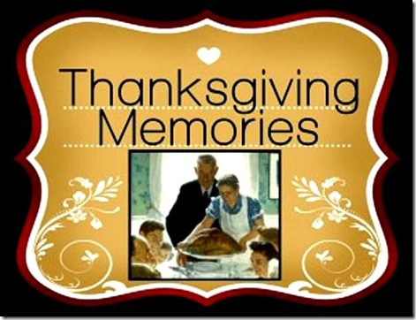 Thanksgiving Memories 2