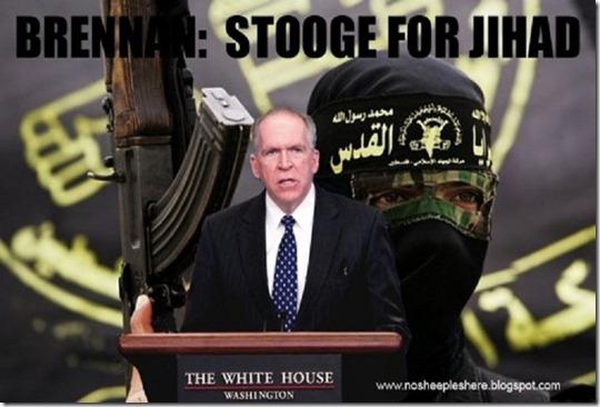 John Brennan - Jihad Stooge