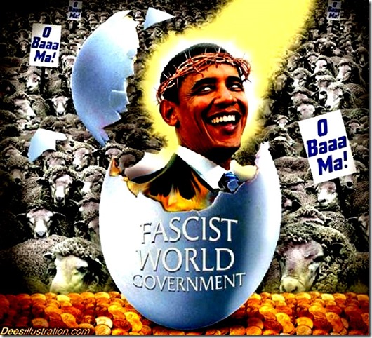 NWO Obama Fascism and Sheeple