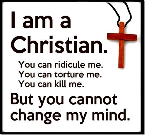 Christians Don't Change Mind