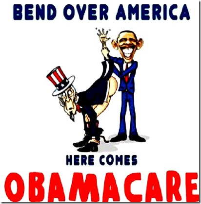Bend Over US, Here Comes Obamacare toon