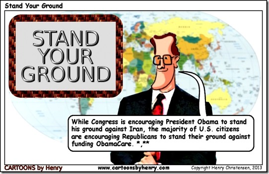 GOP Stand Ground Against Obamacare. toon by Henry