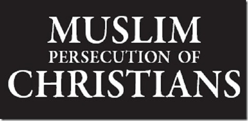 Muslims Persecute Christians banner