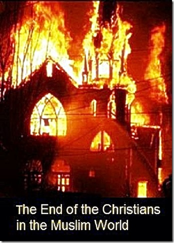 End of Christians in Muslim World