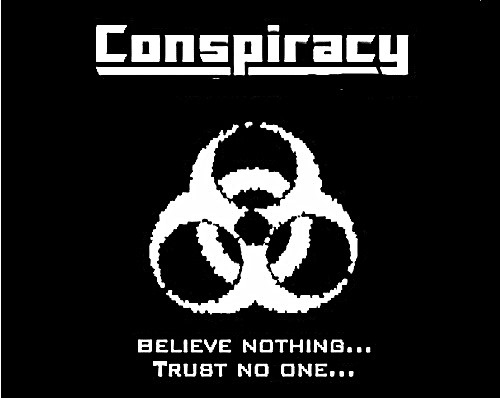 http://oneway2day.files.wordpress.com/2014/04/conspiracy-believe-nothing-trust-no-one.jpg