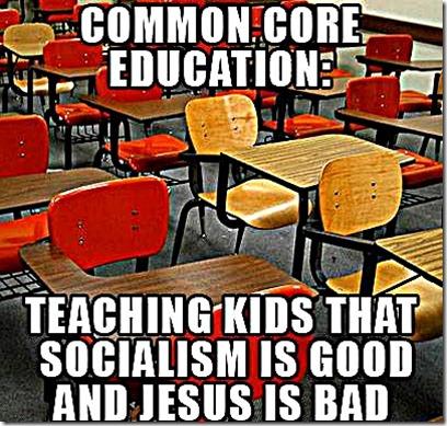 Common Core Ed- Socialist Good, Jesus Bad