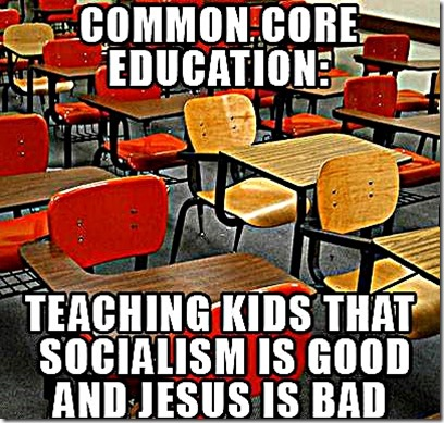 Common Core Ed- Socialist Good, Jesus Bad