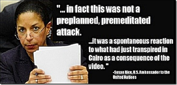 Susan Rice- Benghazi Not Preplanned Attack