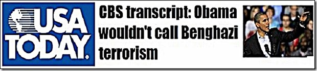 USA Today- BHO says Benghazi Not Terrorism