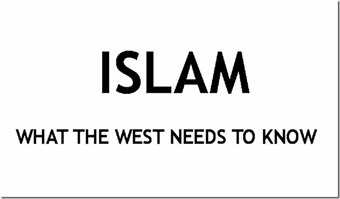 Islam- What the West Needs to know