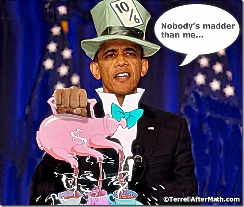 Prez Obama Mad Hatter 3 nobody madder