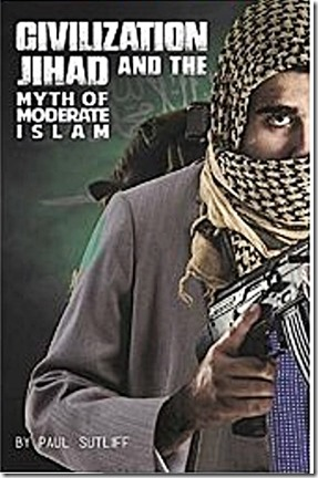 Civilization Jihad & Myth of 'Moderate' Islam bk jk