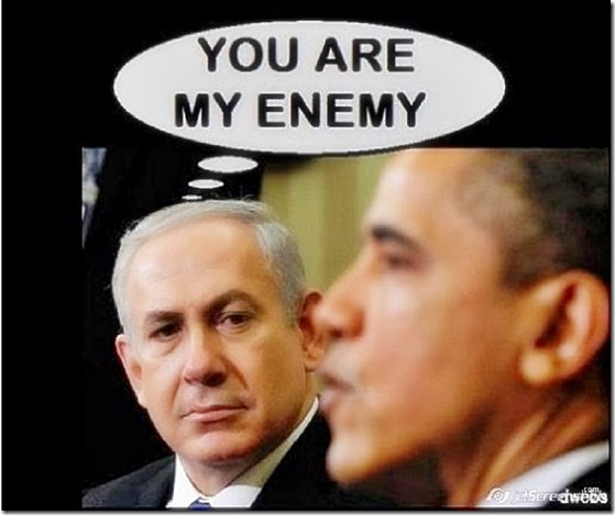Netanyahu on Obama thoughts-  U R My Enemy