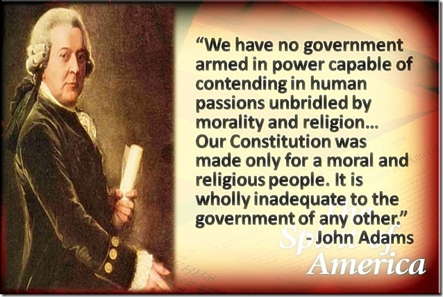 Constitution for moral & religious people -John Adams