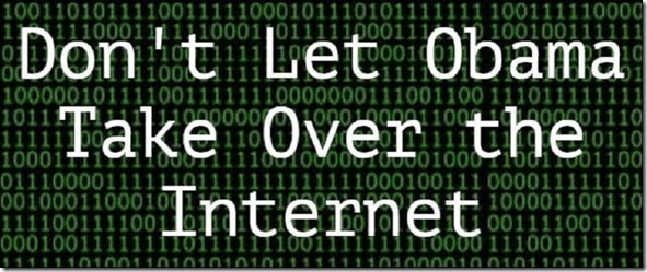 dont-let-obama-take-over-internet