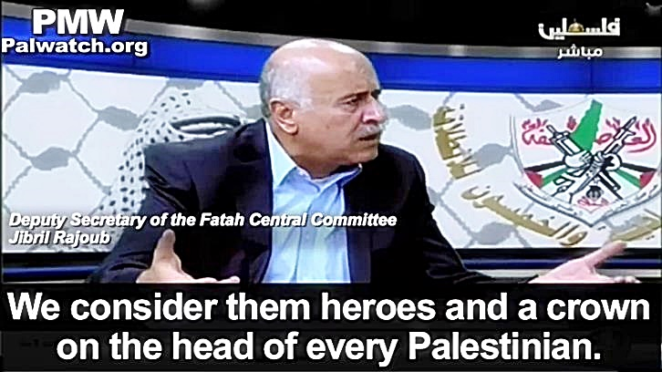 Dep. Sec Fatah-Terrorists are heroes
