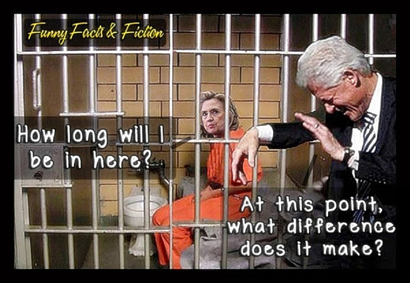 Bill laughs at jailed Hillary