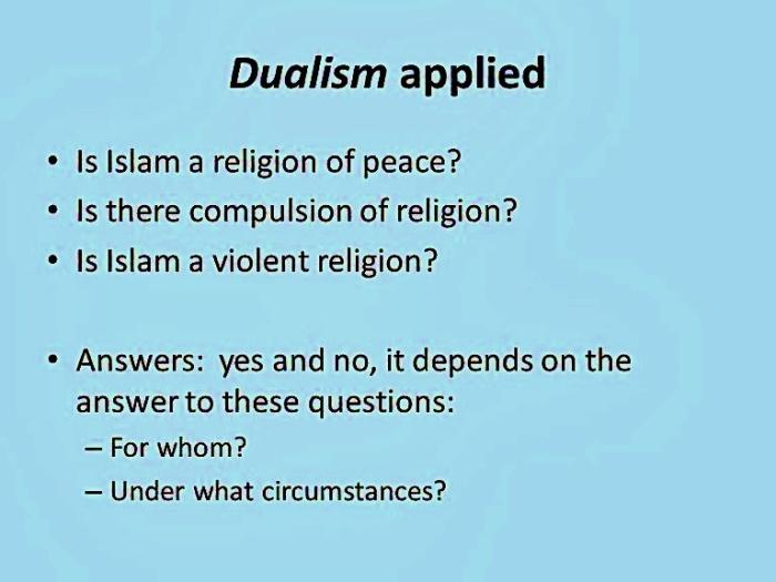 Islamic Dualism applied