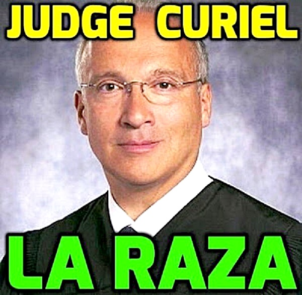 Judge Curiel - La Raza