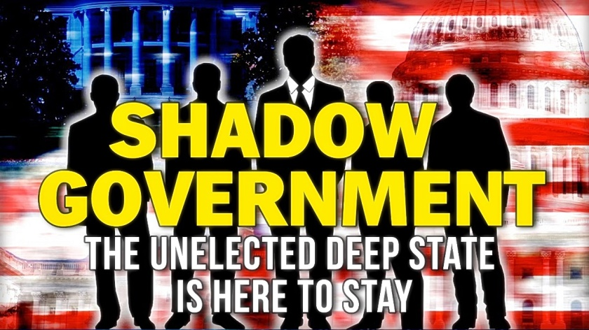 Deep State - Shadow Govt