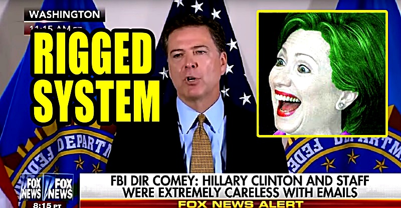 comey-hillary-rigged-systen