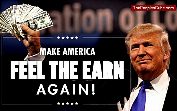 trump-make-america-feel-the-earn