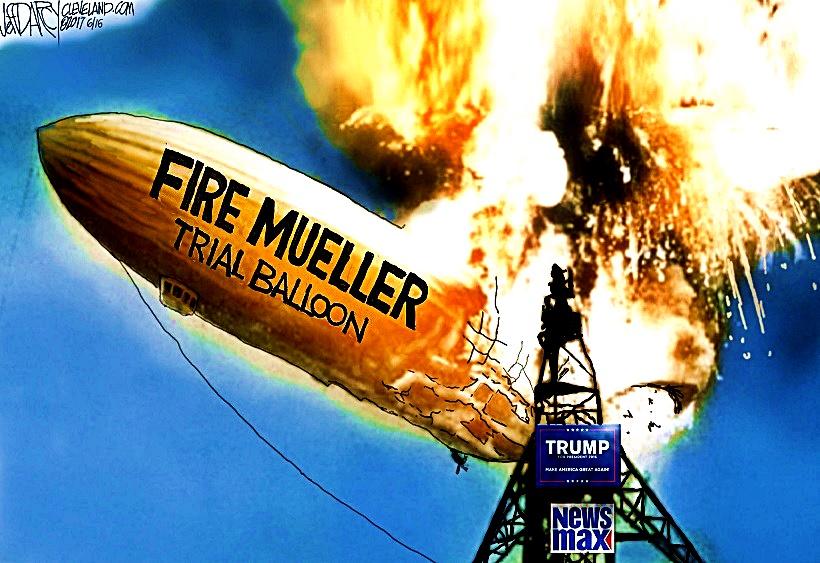 Trump- Fire Mueller zepplin toon
